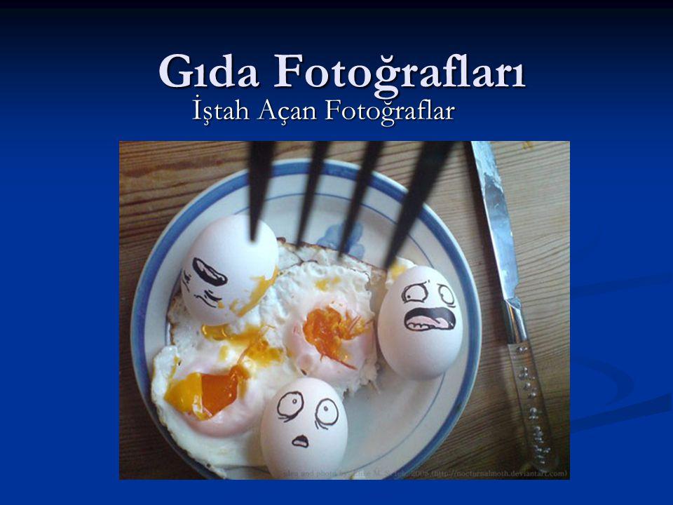 Gıda Fotoğrafları İştah Açan Fotoğraflar
