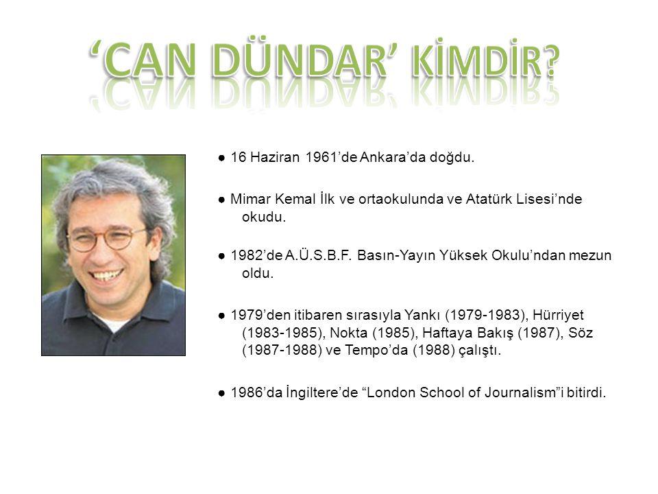 ● 16 Haziran 1961'de Ankara'da doğdu. ● Mimar Kemal İlk ve ortaokulunda ve Atatürk Lisesi'nde okudu. ● 1982'de A.Ü.S.B.F. Basın-Yayın Yüksek Okulu'nda
