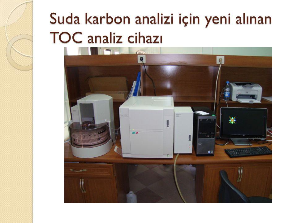 Suda karbon analizi için yeni alınan TOC analiz cihazı