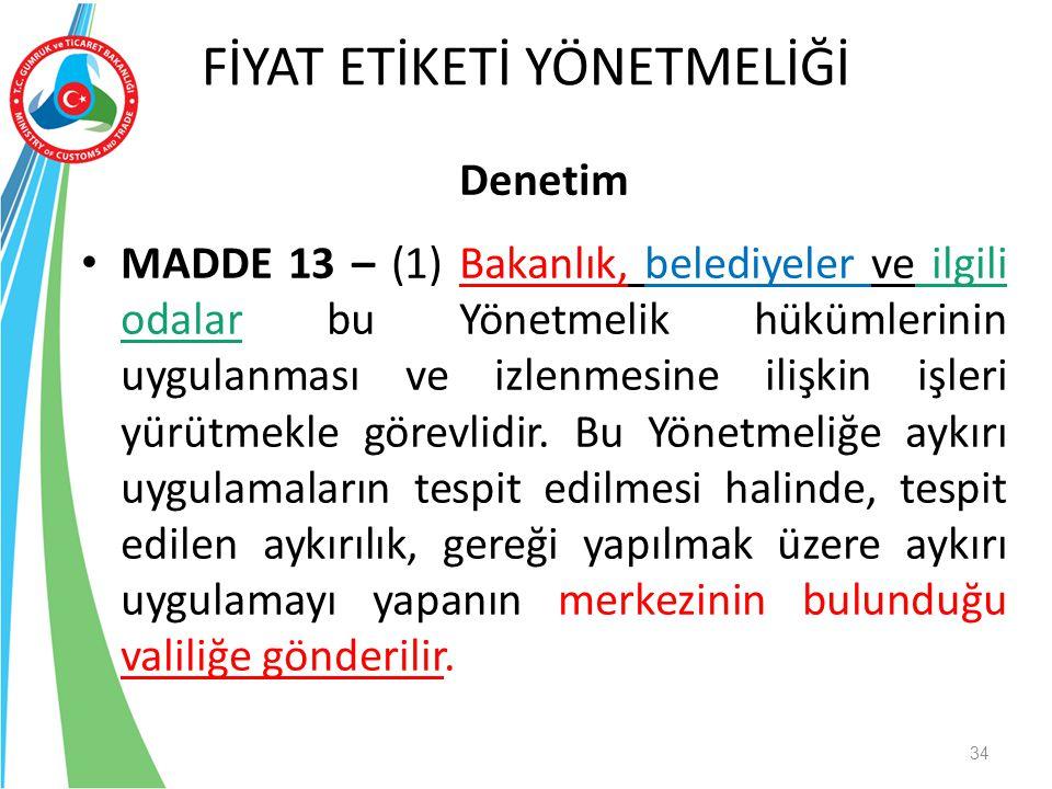 Denetim MADDE 13 – (1) Bakanlık, belediyeler ve ilgili odalar bu Yönetmelik hükümlerinin uygulanması ve izlenmesine ilişkin işleri yürütmekle görevlid