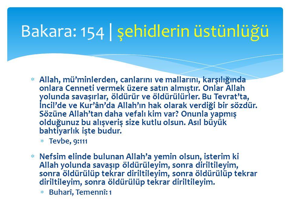  Allah, mü'minlerden, canlarını ve mallarını, karşılığında onlara Cenneti vermek üzere satın almıştır. Onlar Allah yolunda savaşırlar, öldürür ve öld