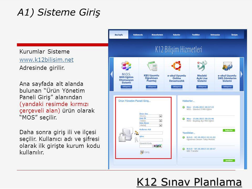 """K12 Sınav Planlama Kurumlar Sisteme www.k12bilisim.net Adresinde girilir. Ana sayfada alt alanda bulunan """"Ürün Yönetim Paneli Giriş"""" alanından (yandak"""