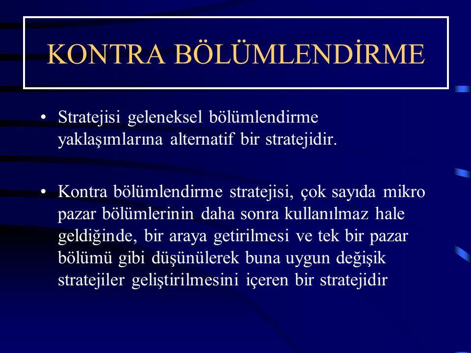 Stratejisi geleneksel bölümlendirme yaklaşımlarına alternatif bir stratejidir. Kontra bölümlendirme stratejisi, çok sayıda mikro pazar bölümlerinin da
