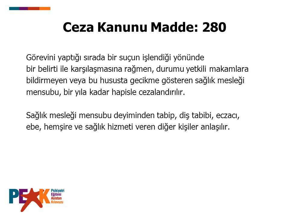 Ceza Kanunu Madde: 280 Görevini yaptığı sırada bir suçun işlendiği yönünde bir belirti ile karşılaşmasına rağmen, durumu yetkili makamlara bildirmeyen