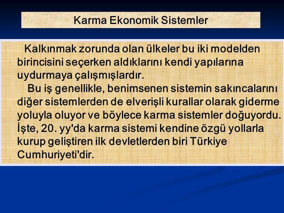 Para ve Bütçe Politikası İkinci Dünya Savaşı yıllarına kadar Türkiye sürekli ve ağır bir enflasyon görmedi.