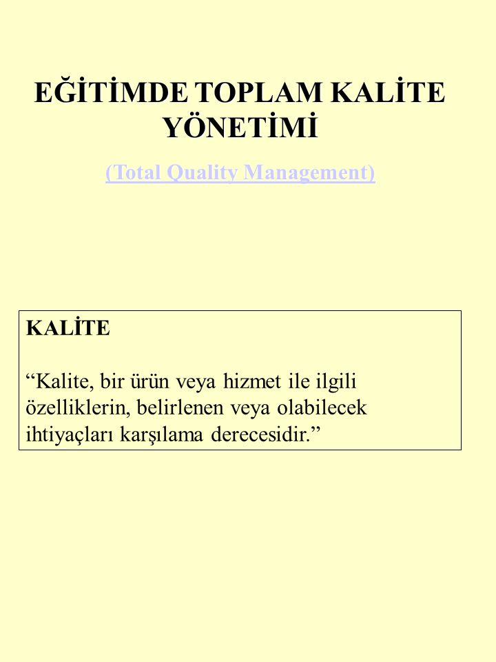 Toplam Kalite Yönetimi Müşterinin beklentisinin aşılmasını hedefleyen, ekip çalışmasını destekleyen, tüm süreçlerin gözden geçirilmesini ve iyileştirilmesini sağlayan bir yönetim felsefesidir.