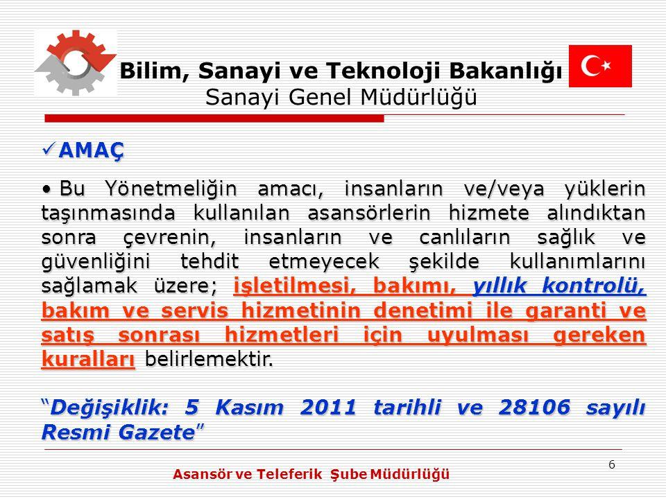 7 Bilim, Sanayi ve Teknoloji Bakanlığı Sanayi Genel Müdürlüğü YILLIK KONTROL (12/05/1989'dan - 01/01/2012'ye kadar) YILLIK KONTROL (12/05/1989'dan - 01/01/2012'ye kadar) İlgili idarece, asansörün hizmete alınmasını müteakip iki yıl sonra, devamında yılda en az bir kere olmak üzere, her asansörün kontrolü yapılır.