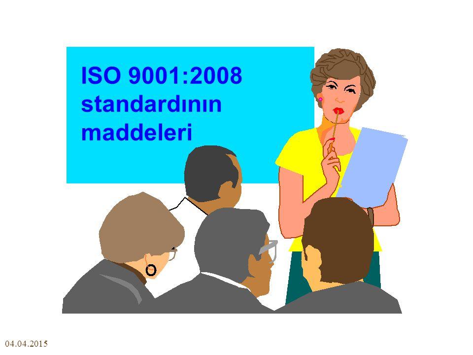 04.04.2015 ISO 9001:2008 standardının maddeleri
