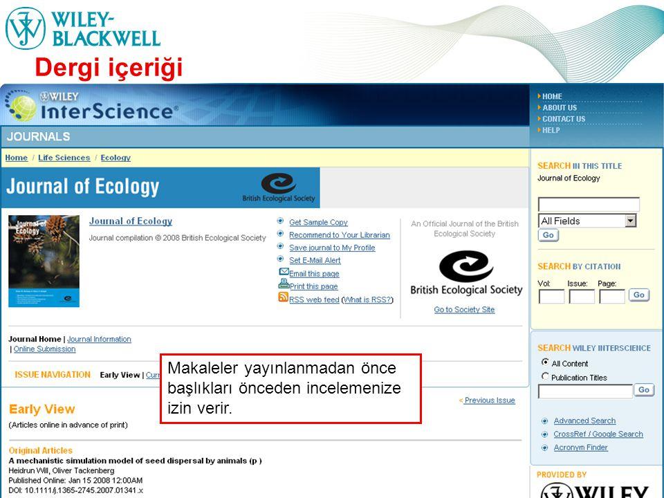 www.interscience.wiley.com Dergi içeriği Makaleler yayınlanmadan önce başlıkları önceden incelemenize izin verir.
