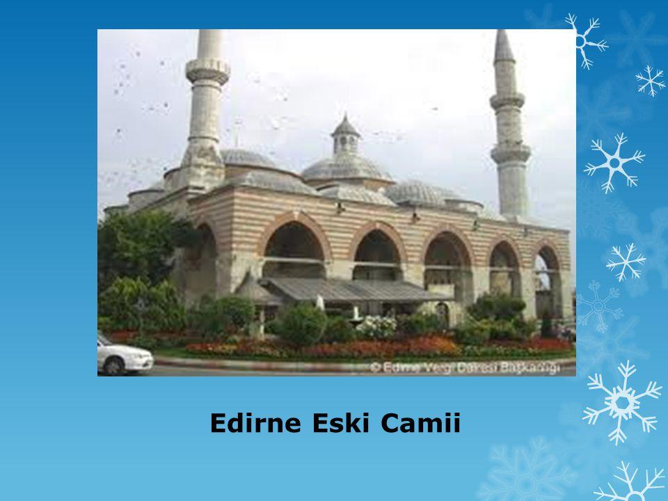 Edirne Eski Camii