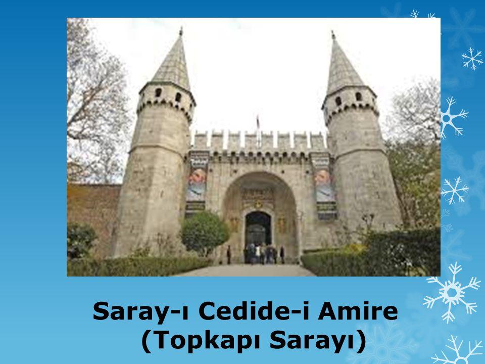 Saray-ı Cedide-i Amire (Topkapı Sarayı)