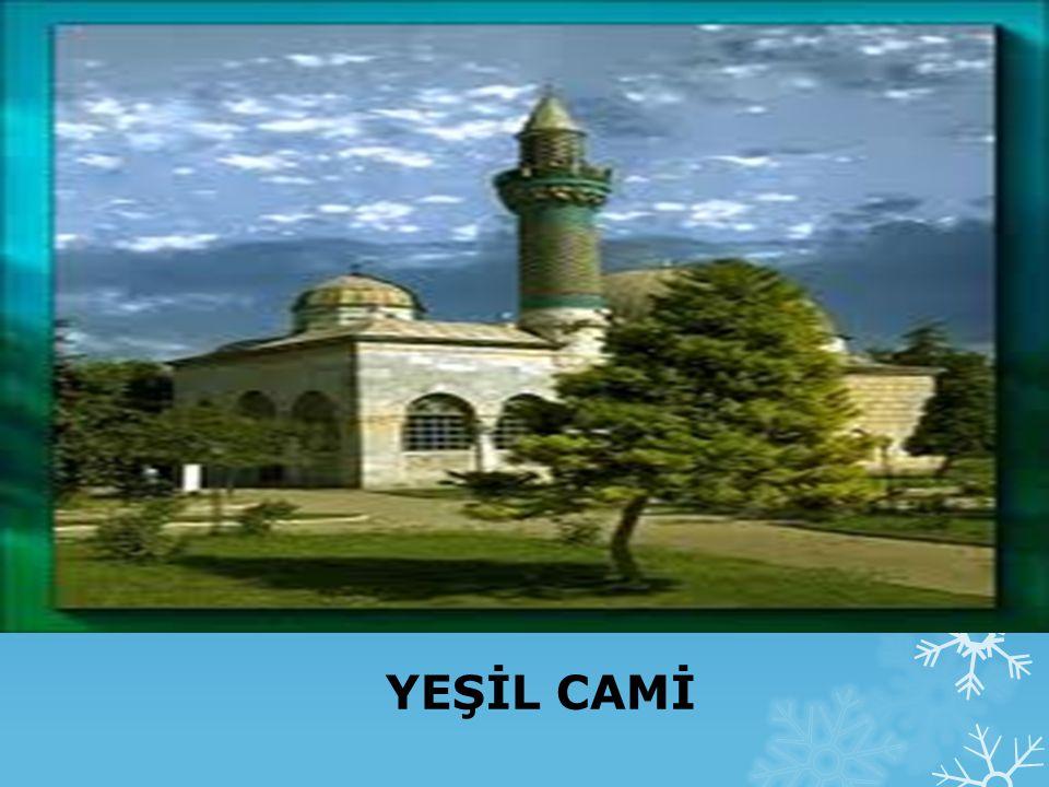 YEŞİL CAMİ