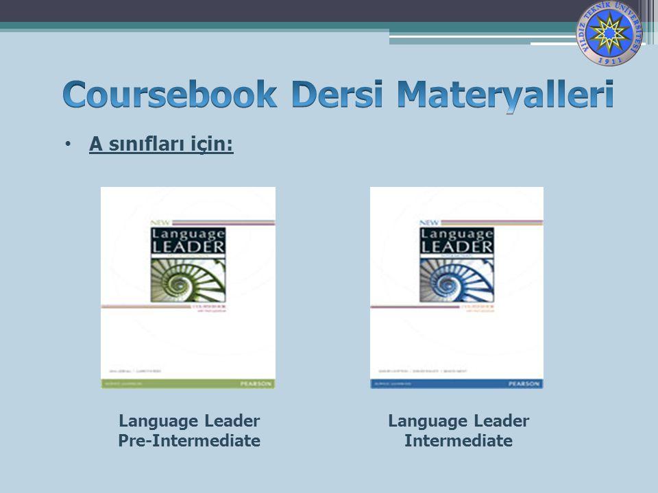 A sınıfları için: Language Leader Pre-Intermediate Language Leader Intermediate
