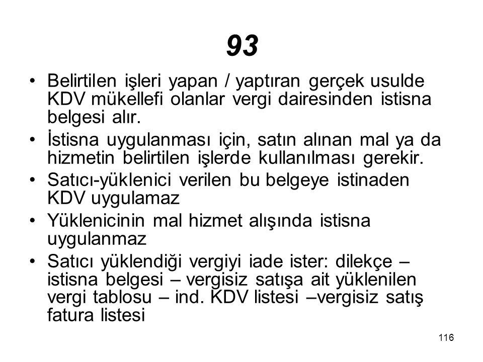 117 96 İstisnadan yap-işlet-devret modelinde göre yapan/yaptıran mükelleflerde yararlanır.