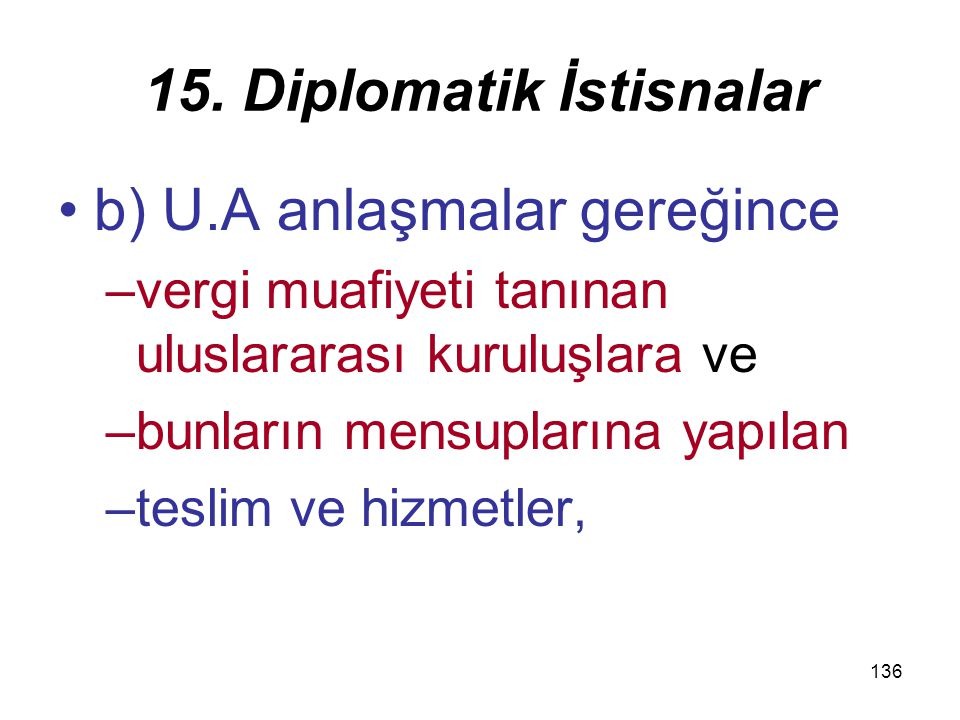 137 15.Diplomatik İstisnalar 2.