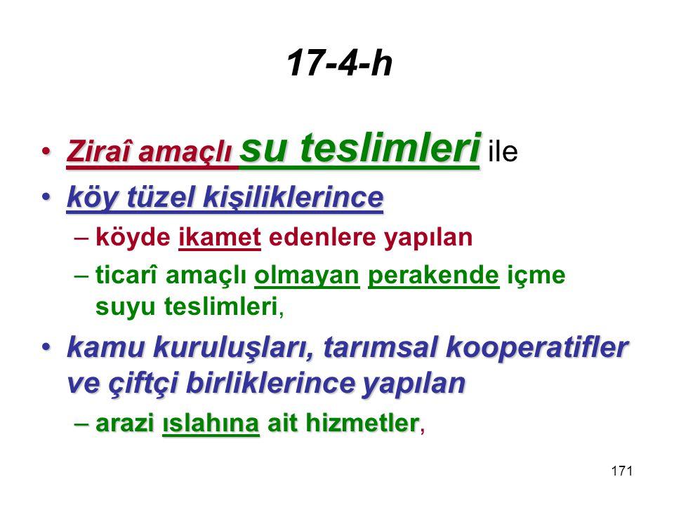 172 17-4-ı Serbest bölgelerde verilen hizmetler,