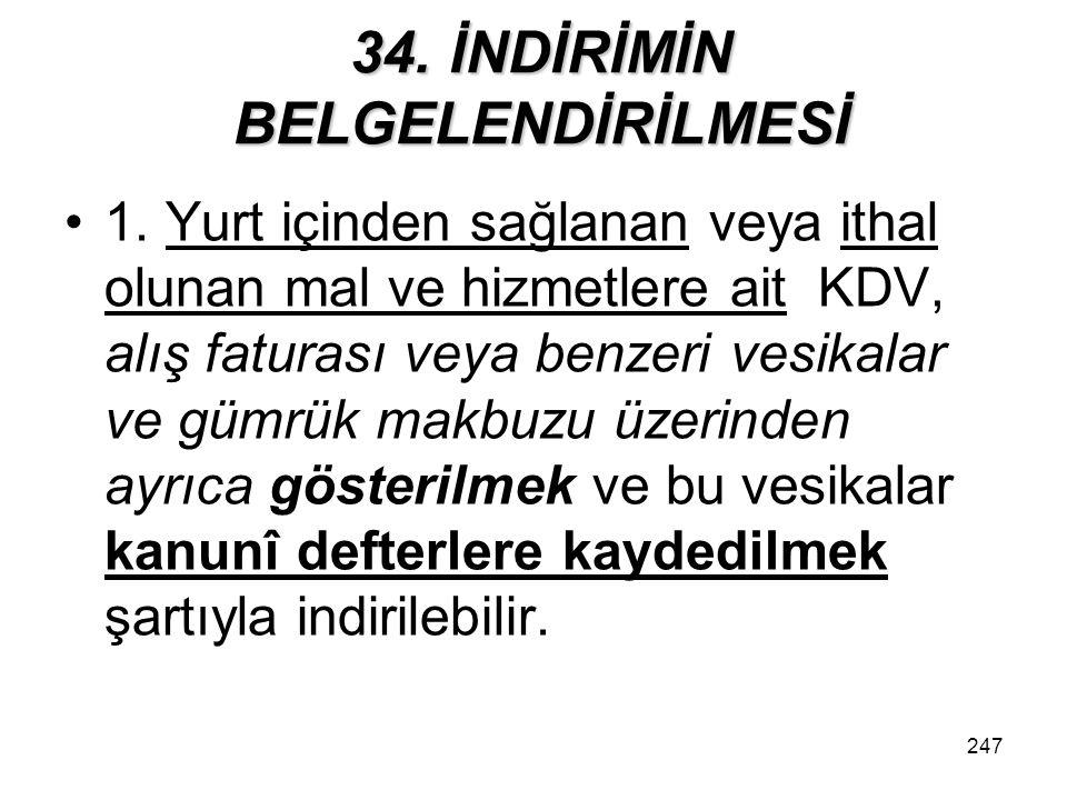 248 34.İNDİRİMİN BELGELENDİRİLMESİ 2.