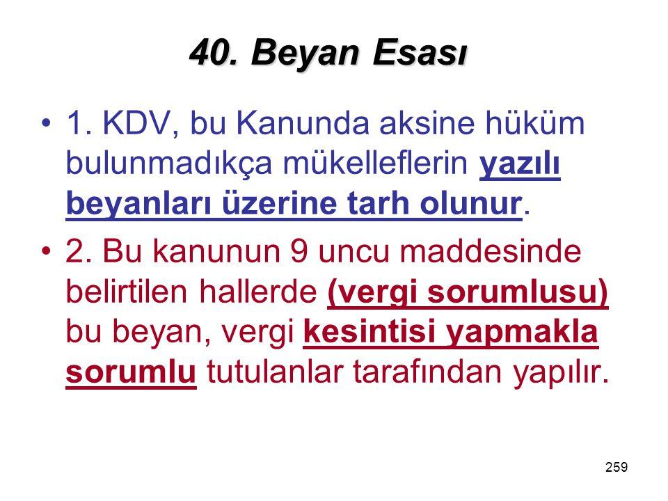 260 40.Beyan Esası 3.