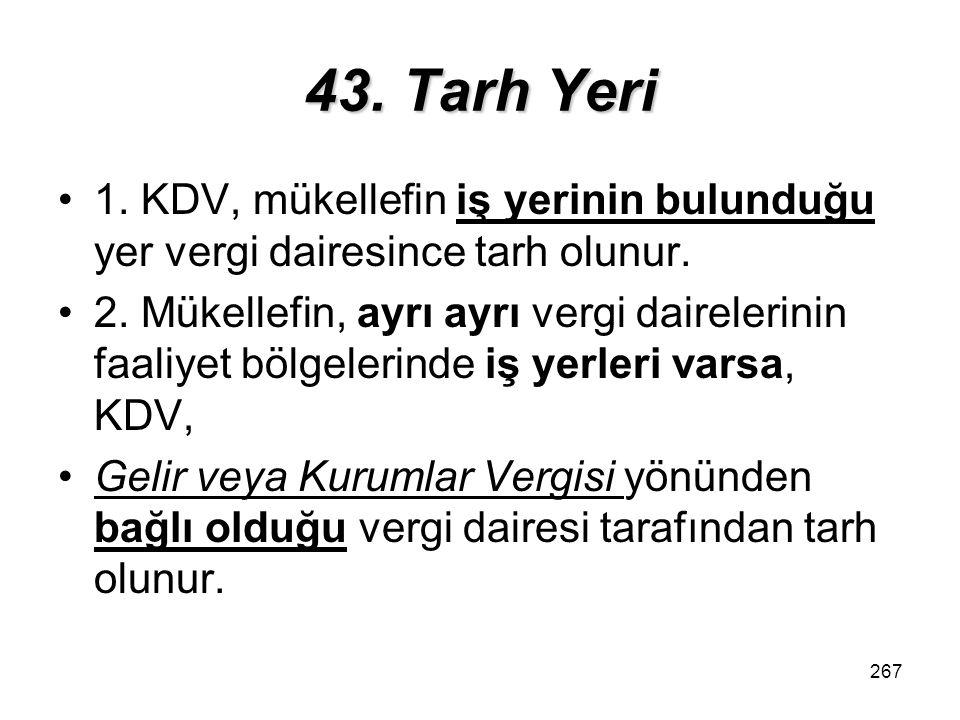 268 43.Tarh Yeri mükellefin istemi3.