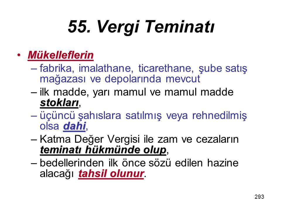 294 56.Asgarî Randıman Oranları ve Birim Satış Bedelleri Maliye ve Gümrük Bakanlığı1.