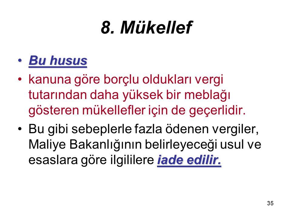 36 9.Vergi Sorumlusu Mükellefin1.