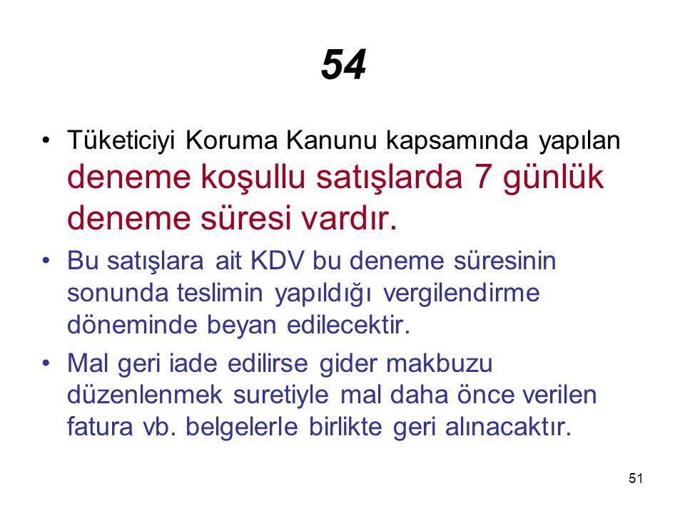 52 11.Mal ve Hizmet İhracatı 1. Aşağıdaki teslim ve hizmetler1.