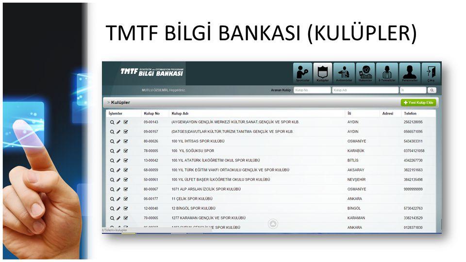 TMTF BİLGİ BANKASI (KULÜPLER)