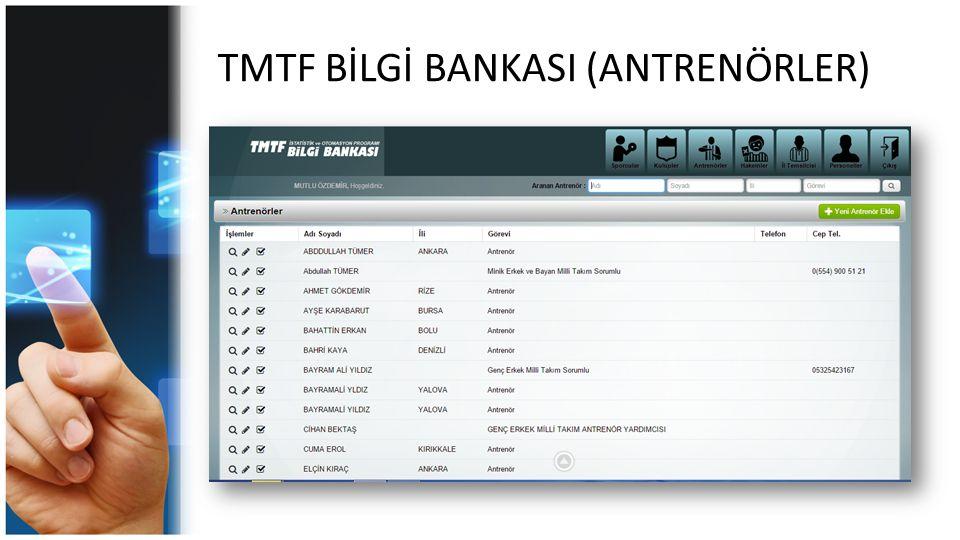 TMTF BİLGİ BANKASI (ANTRENÖRLER)