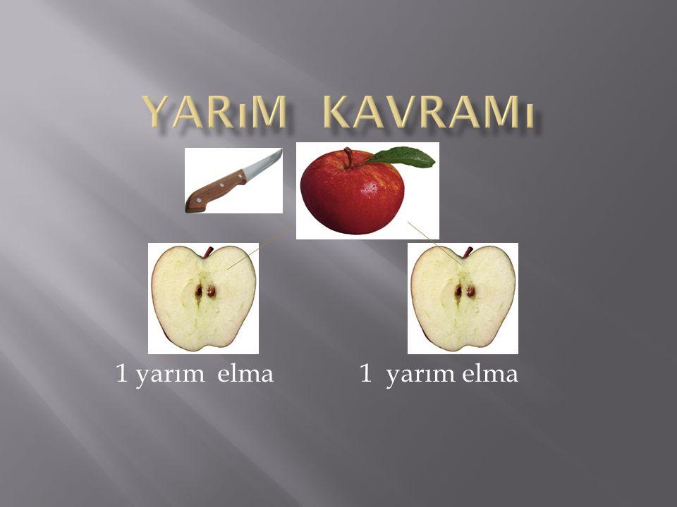 - 1 yarım elma