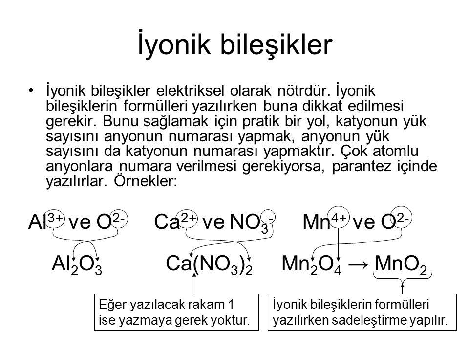 İyonik bileşikler İyonik bileşikler elektriksel olarak nötrdür.
