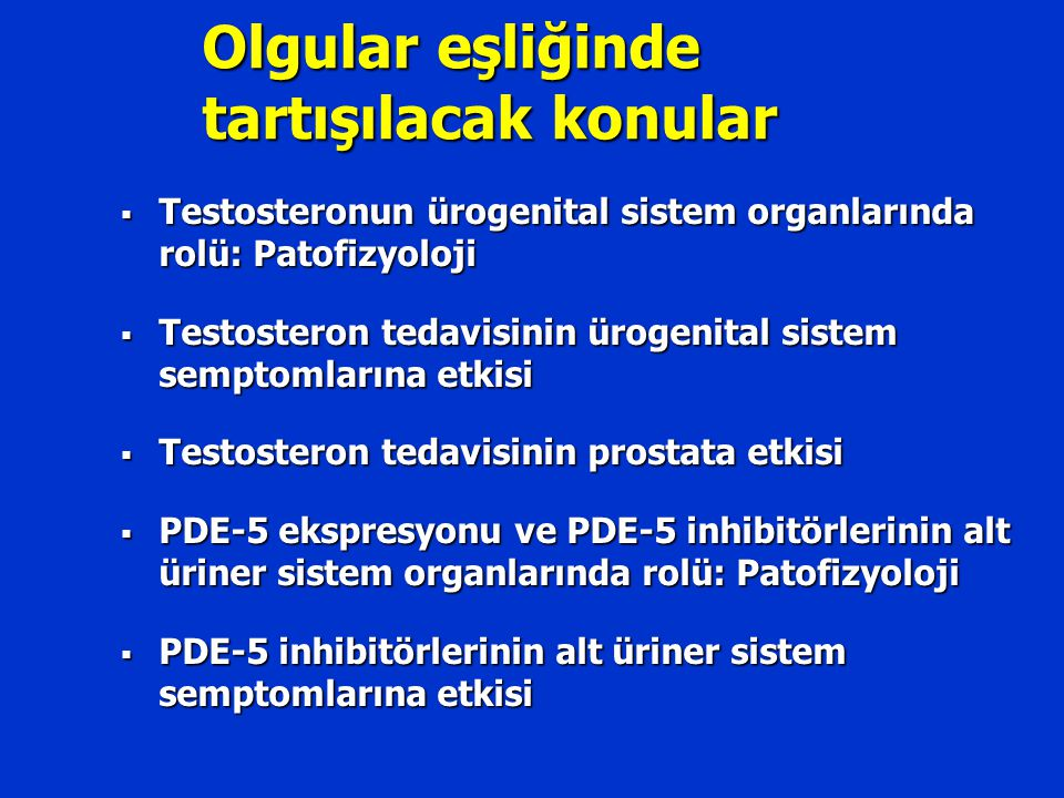 Testosteron+PDE-5i Kombinasyon çalışmaları Olgu sayısı/ Hipogonadizm PDE5i yanıtKombinasyona yanıt/ yan etki Aversa et al.20 / YokBaşarısız%80 / Yok Kalinchenko et al.