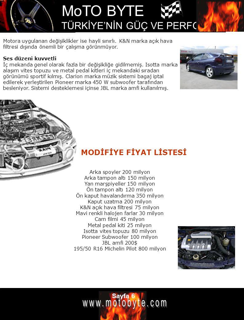 MoTO BYTE TÜRKİYE'NİN GÜÇ VE PERFOMANS DERGİSİ Sayfa 6 Motora uygulanan değişiklikler ise hayli sınırlı. K&N marka açık hava filtresi dışında önemli b