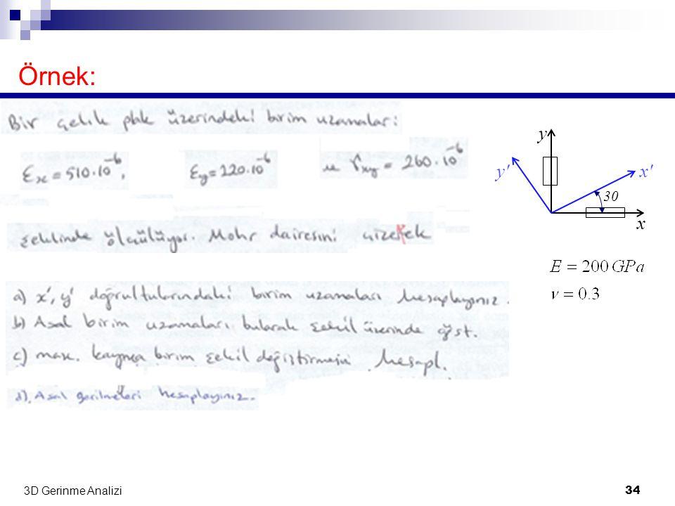 3D Gerinme Analizi 34 Örnek: x x y y 30