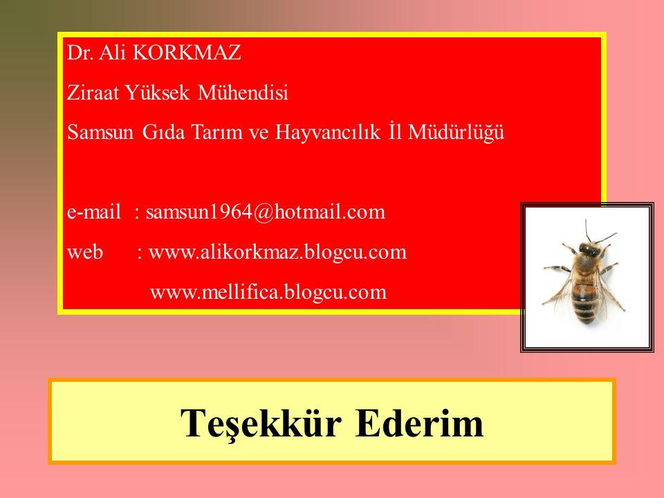 Teşekkür Ederim Dr. Ali KORKMAZ Ziraat Yüksek Mühendisi Samsun Gıda Tarım ve Hayvancılık İl Müdürlüğü e-mail : samsun1964@hotmail.com web : www.alikor
