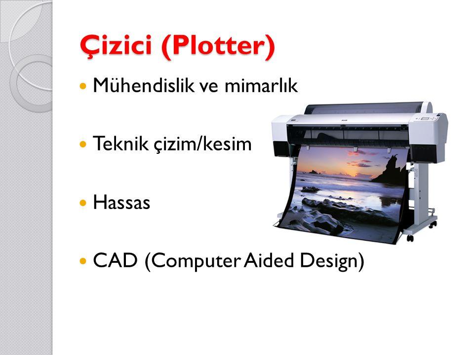 Çizici (Plotter) Mühendislik ve mimarlık Teknik çizim/kesim Hassas CAD (Computer Aided Design)