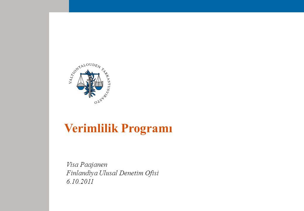 Verimlilik Programı Visa Paajanen Finlandiya Ulusal Denetim Ofisi 6.10.2011