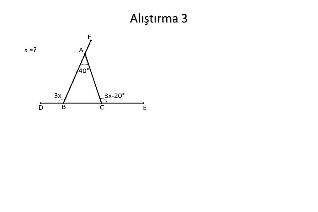 Alıştırma 3 x =?