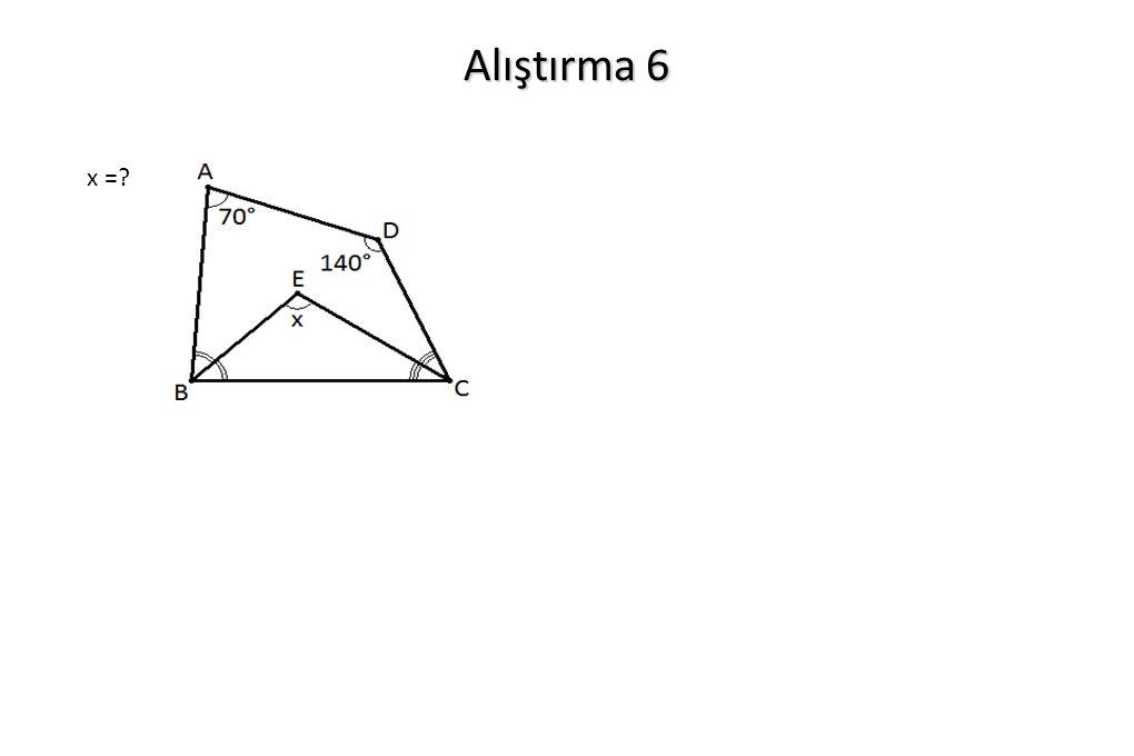 Alıştırma 6 x =?