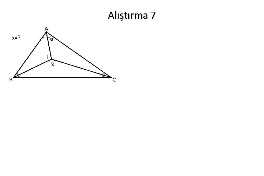 Alıştırma 7 x=?