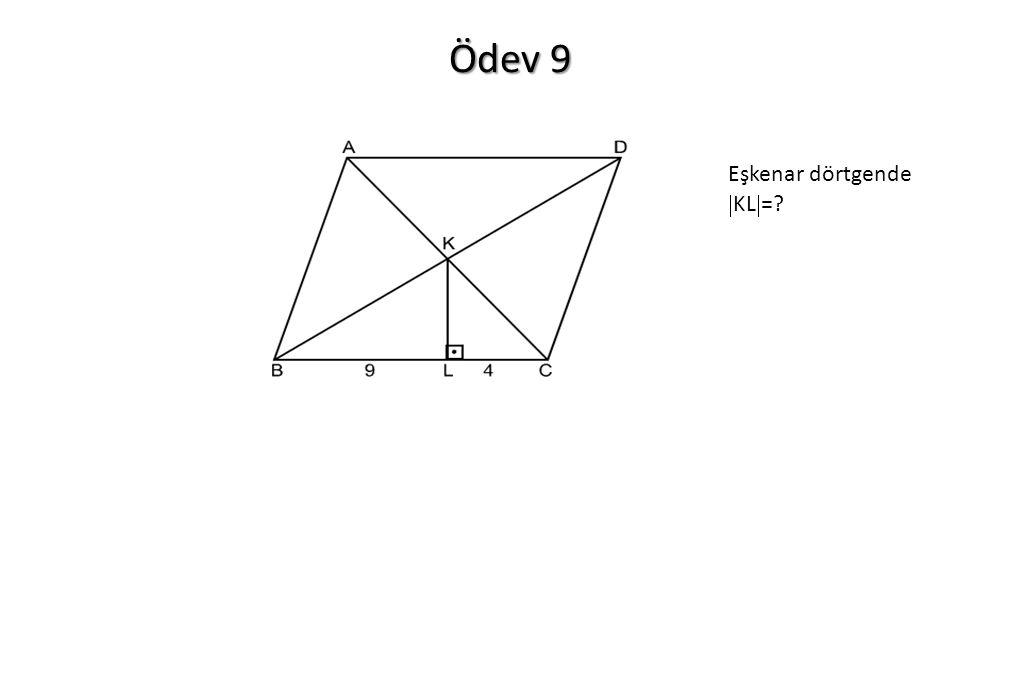 Ödev 9 Eşkenar dörtgende  KL  =?