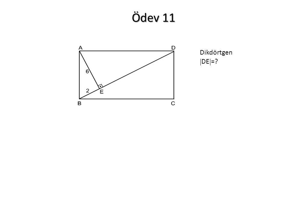 Ödev 11 Dikdörtgen  DE  =?