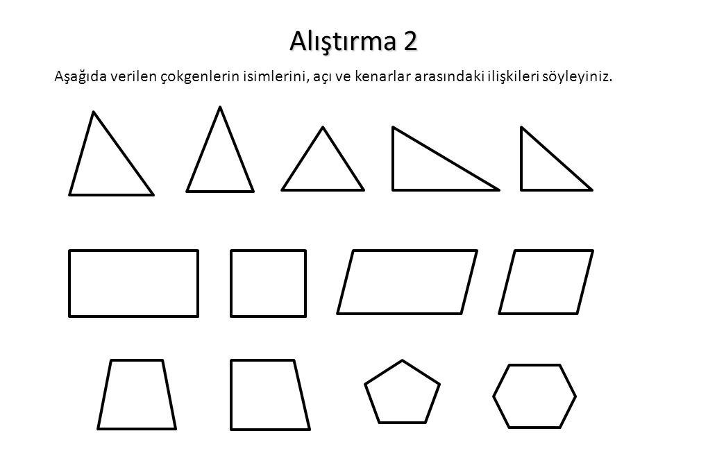 Alıştırma 3 Paralelkenarın karşılıklı kenarlarının eşit uzunlukta olduğunu gösteriniz.