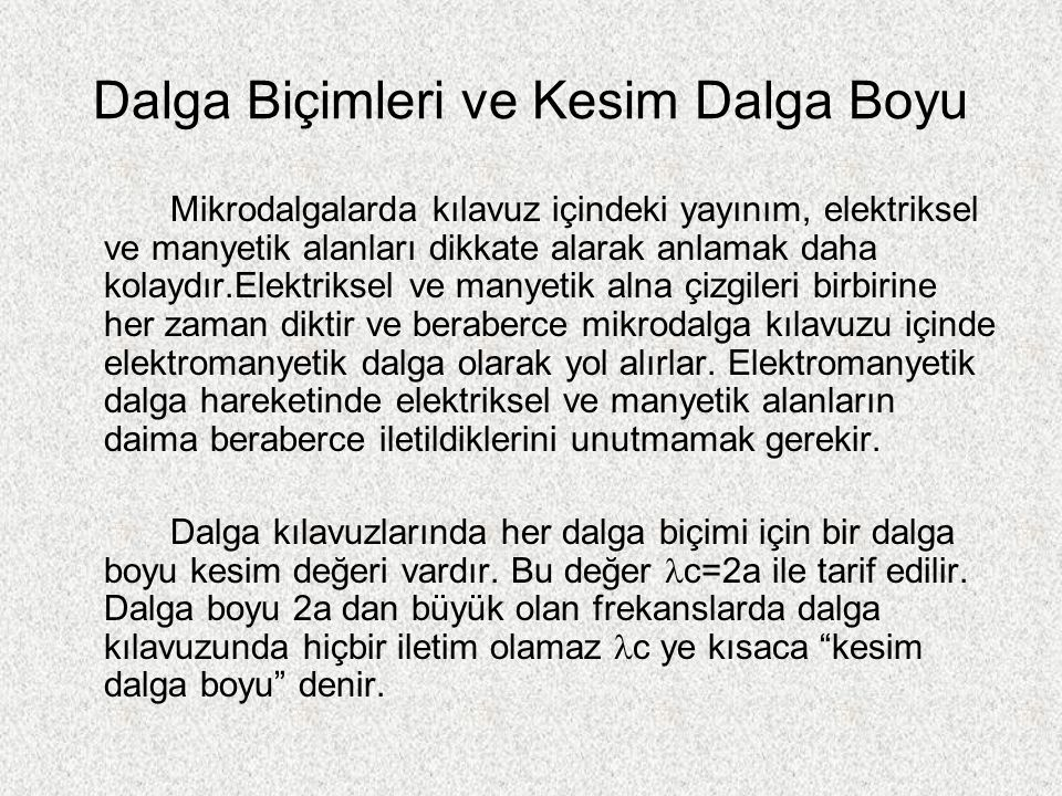 Kesim Dalga Boyları