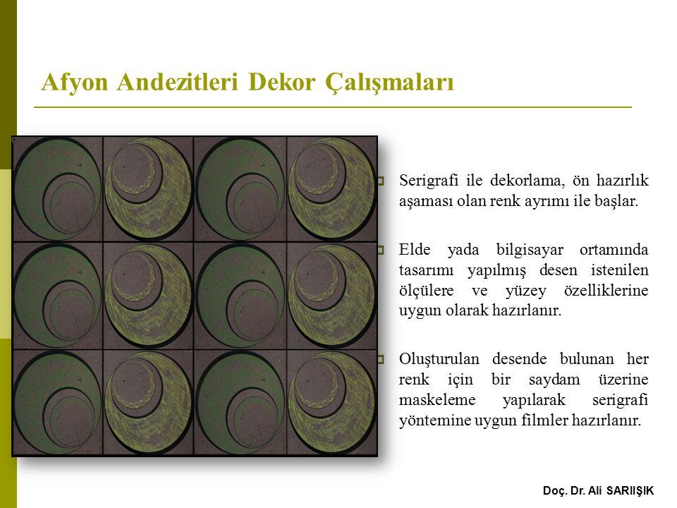 Afyon Andezitleri Dekor Çalışmaları  Serigrafi ile dekorlama, ön hazırlık aşaması olan renk ayrımı ile başlar.
