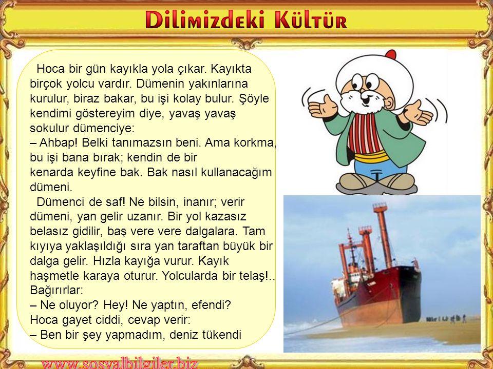 Türküler, fıkralar, maniler, ninniler, atasözleri vb. kültürel öğelerin dilden dile, nesilden nesile aktarılan kültürel varlıklarımızdır Sözlü kültür