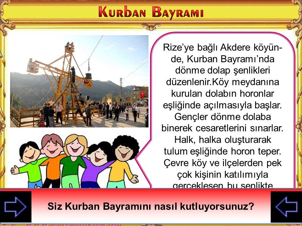 29 Ekim 30 Ağustos HıdırellezKurban Bayramı19 Mayıs Nevruz BayramıRamazan Bayramı23 Nisan Mevsimlik Bayramlarımız Dini BayramlarımızMilli Bayramlarımı