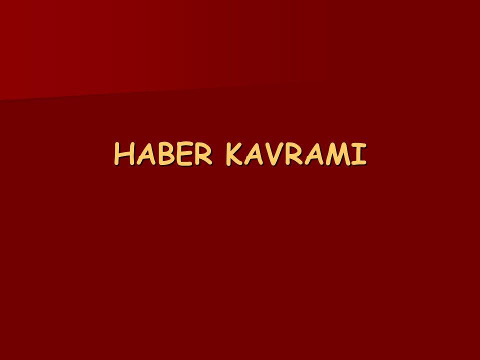 HABER KAVRAMI