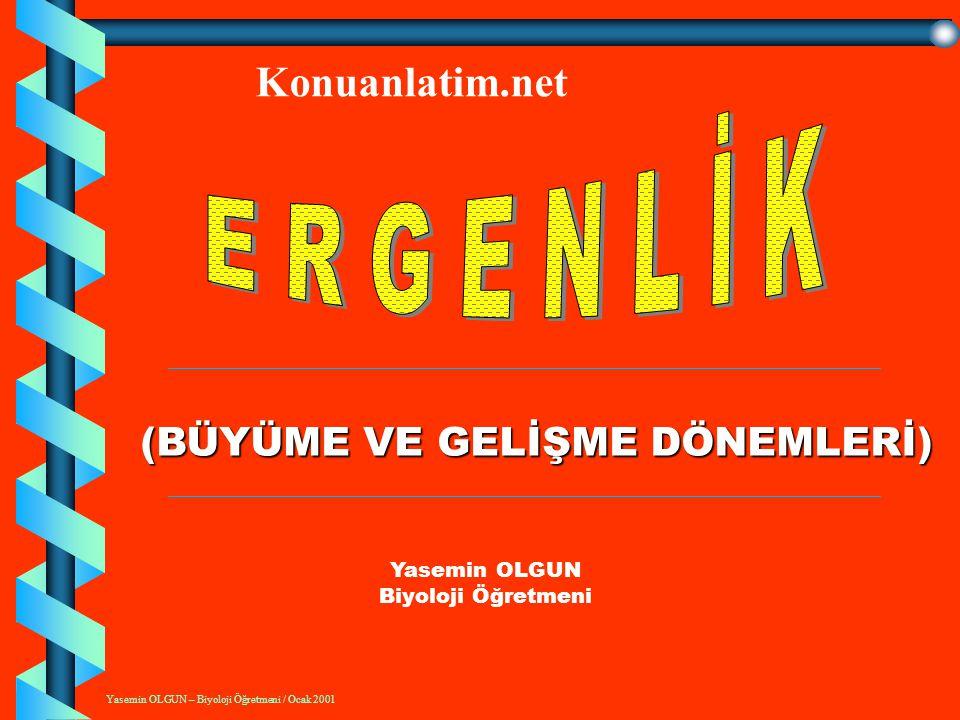 Yasemin OLGUN – Biyoloji Öğretmeni / Ocak 2001 ADET DÖNEMİ, ADET NEDİR.