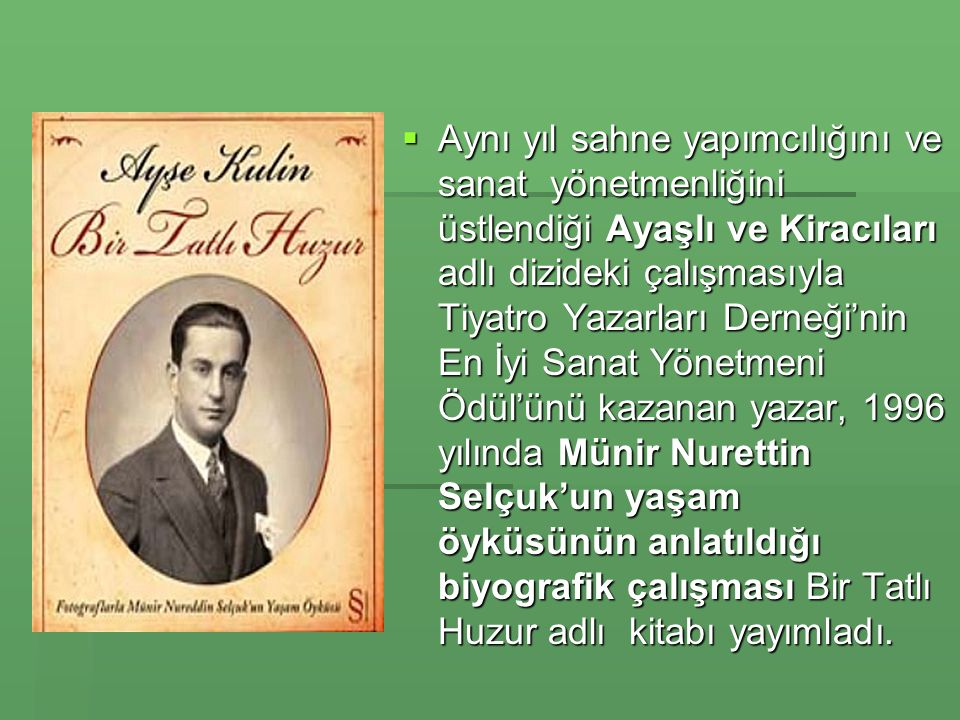 Bu kitaptaki Gülizar adlı öyküyü,Kırık Bebek adı ile senaryolaştırdı ve bu sinema filmi 1986 yılının Kültür Bakanlığı ödülünü kazandı.