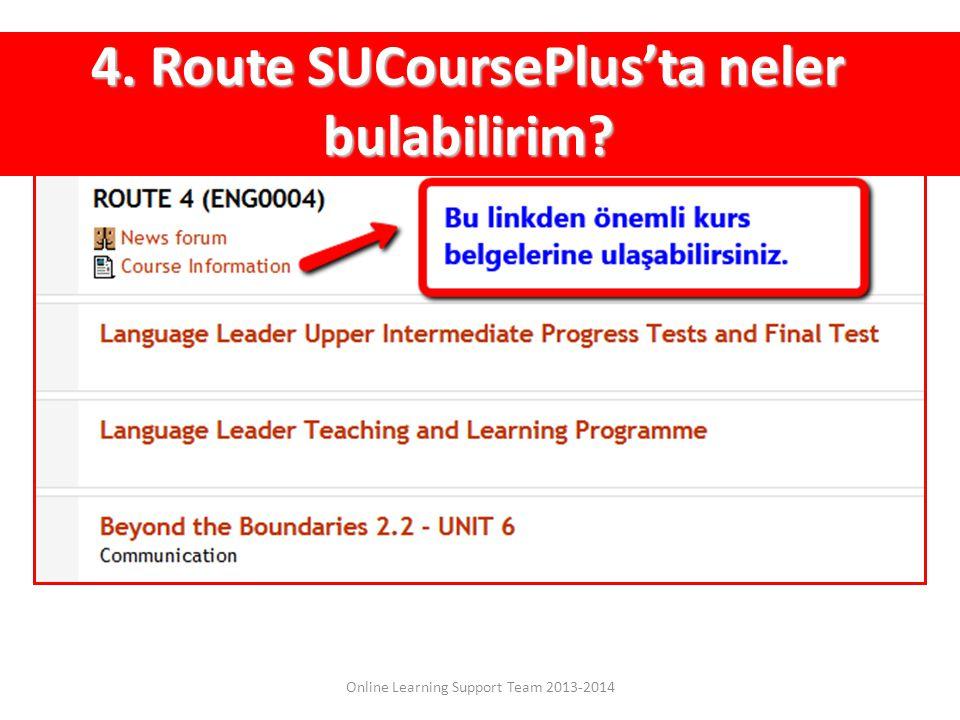 4. Route SUCoursePlus'ta neler bulabilirim?